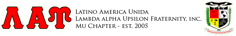 Mu Chapter of Latino America Unida Lambda Alpha Upsilon Fraternity, Inc.